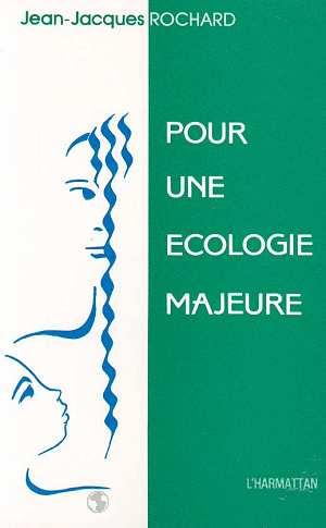 Pour une écologie majeure