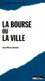 Vente Livre Numérique : Bourse ou la ville  - Jean-Pierre Garnier