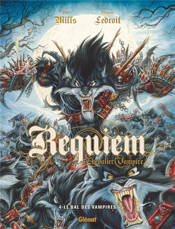 Requiem, chevalier vampire t.4 ; le bal des vampires