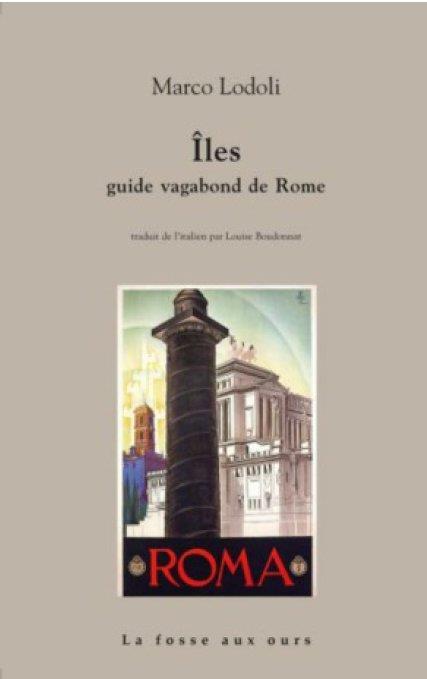 îles ; guide vagabond de Rome