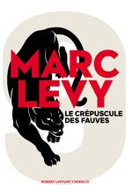 Vente Livre Numérique : Le crépuscule des fauves  - Marc Levy
