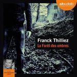 Vente AudioBook : La Forêt des ombres  - Franck Thilliez