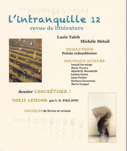 L'intranquille ; revue de litterature n.12 ; concretisez !