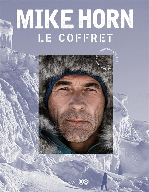 Mike Horn ; le coffret