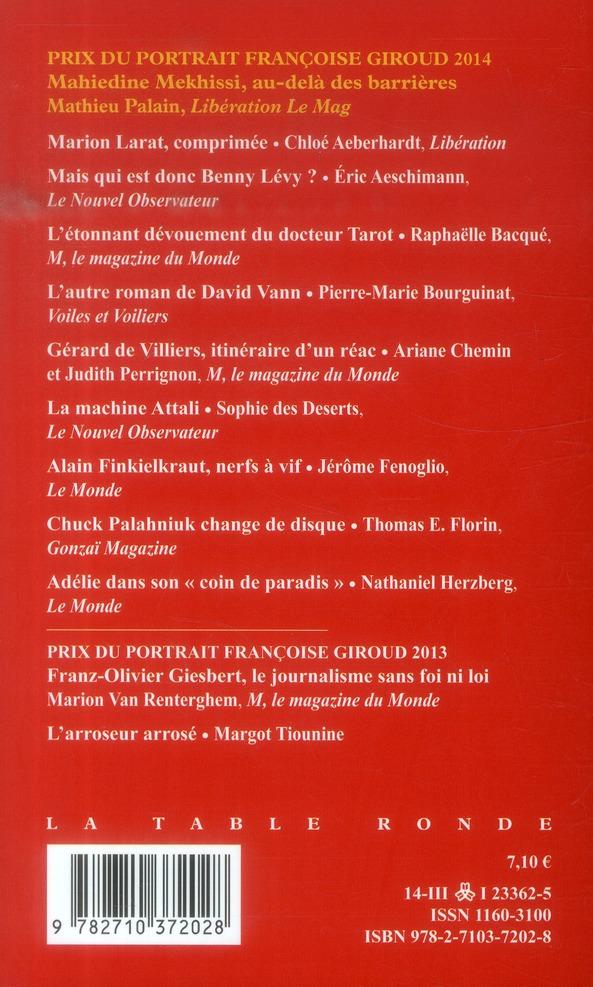 Prix du portrait Françoise Giroud ; les dix meilleurs portraits de l'année (édition 2014)