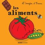 Vente EBooks : Les aliments  - Emmanuelle Teyras