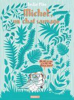 Vente Livre Numérique : Michel, un chat sauvage  - Leslie Plée