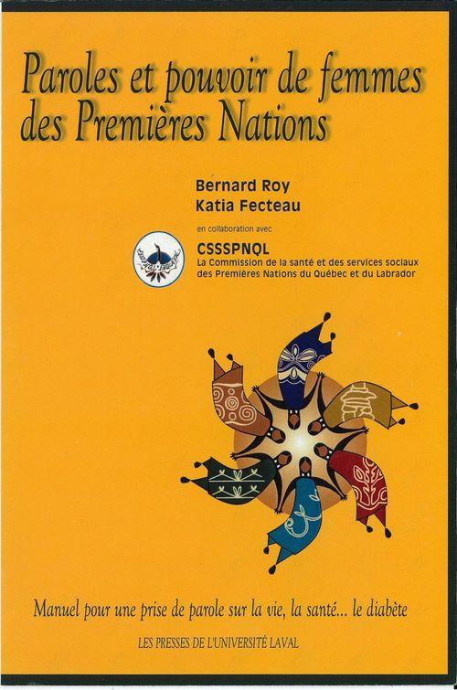 Paroles et pouvoir de femmes des premieres nations