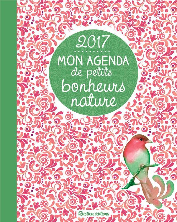 Mon agenda de petits bonheurs nature 2017