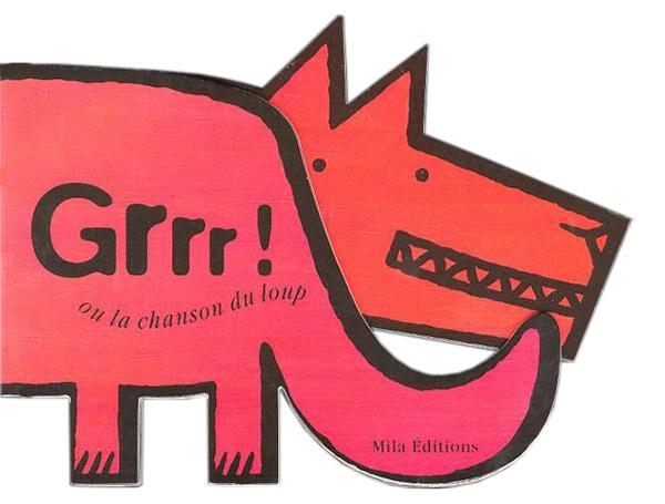 grrr ! ou la chanson du loup