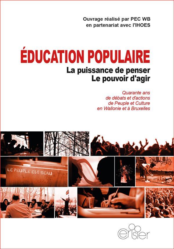 éducation populaire ; la puissance de penser, le pouvoir d'agir