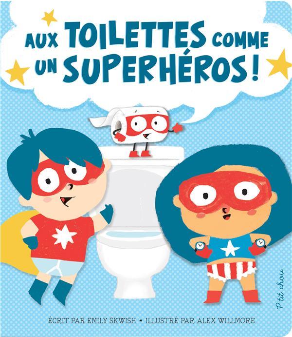aux toilettes comme un superhéros !