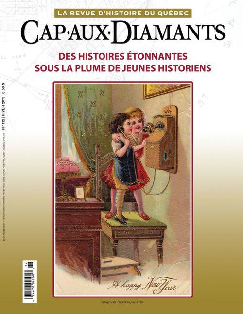 Cap-aux-Diamants. No. 112, Hiver 2013