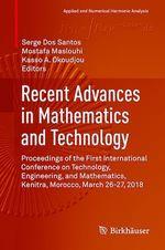 Recent Advances in Mathematics and Technology  - Kasso A. Okoudjou - Serge Dos Santos - Mostafa Maslouhi