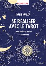 Se réaliser avec le tarot  - Sophie Brarda