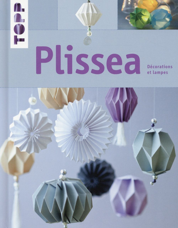 Plissea ; décorations et lampes