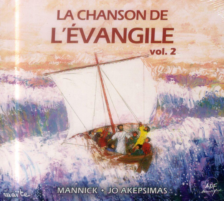 LA CHANSON DE L'EVANGILE VOL. 2