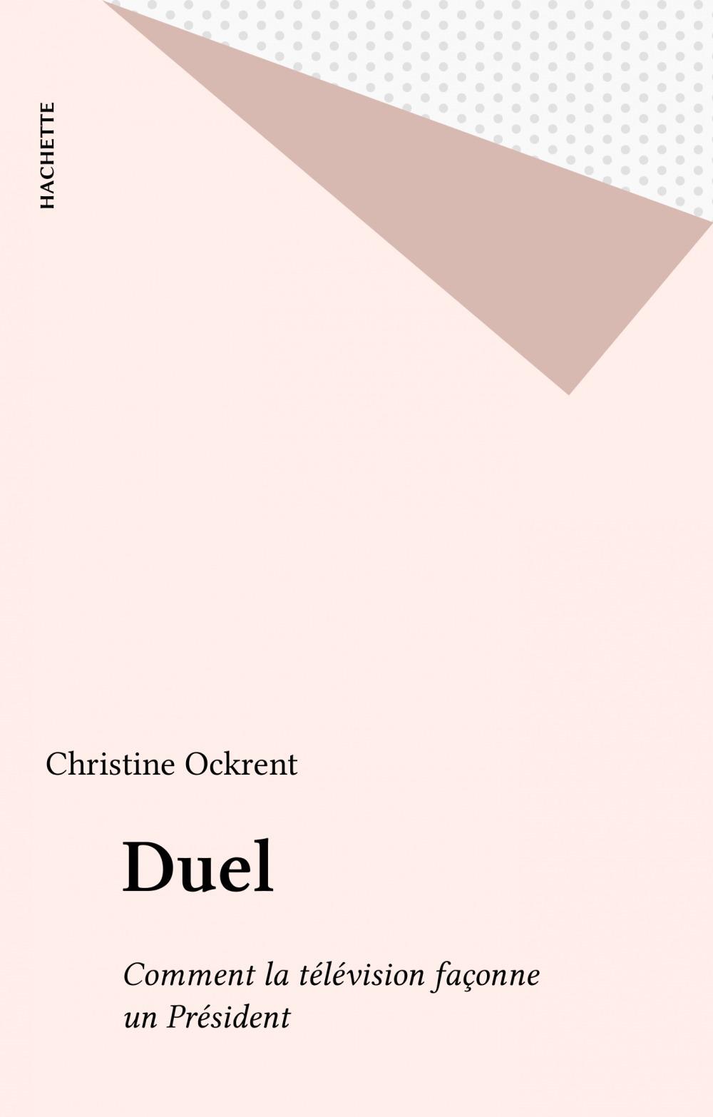 Vente EBooks : Duel  - Christine Ockrent