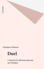 Vente EBooks : Duel  - Christine Ockrent