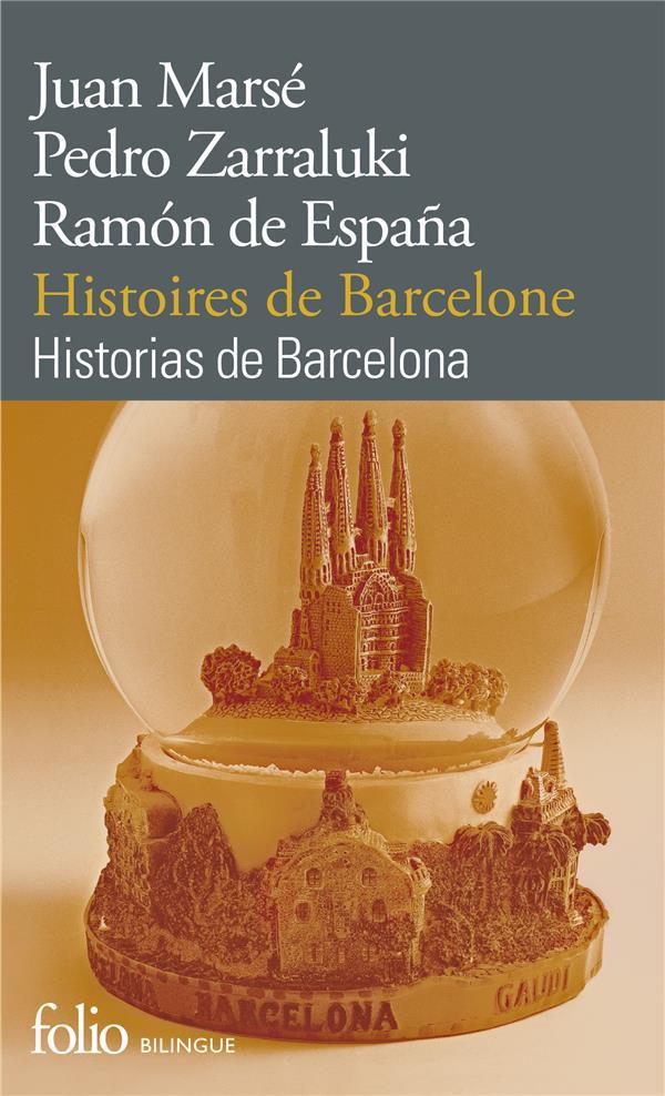 Histoires de Barcelone ; historias de Barcelona