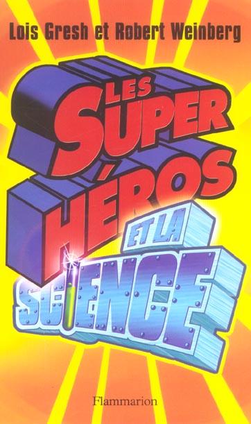Les super-heros et la science