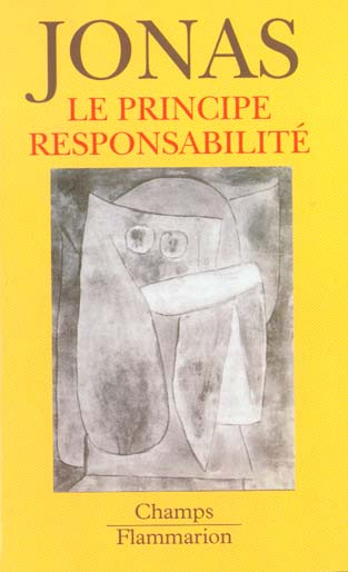principe responsabilite, une ethique pour la civilisation technologique (le)