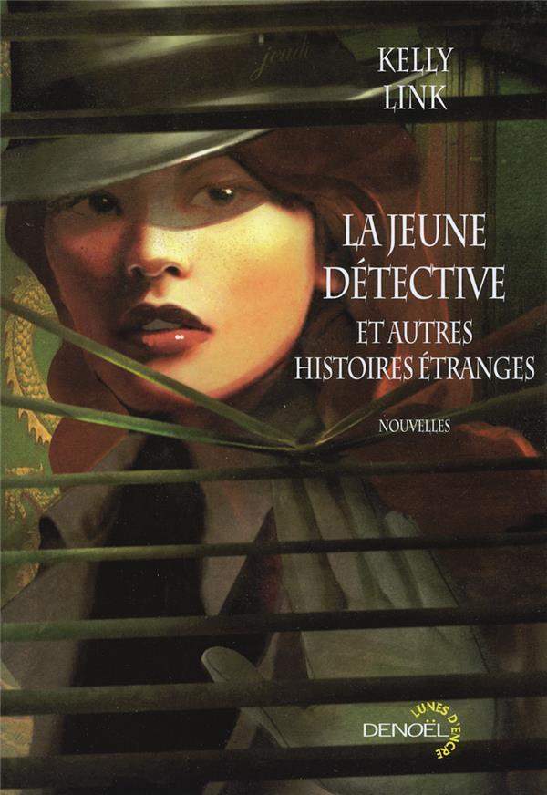 La Jeune Detective Et Autres Histoires Etranges