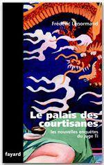 Le palais des courtisanes - les  nouvelles enquetes du juge ti
