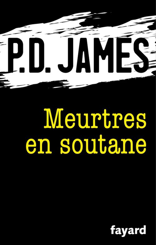 Meurtres en soutane  - James P D  - Phyllis Dorothy James