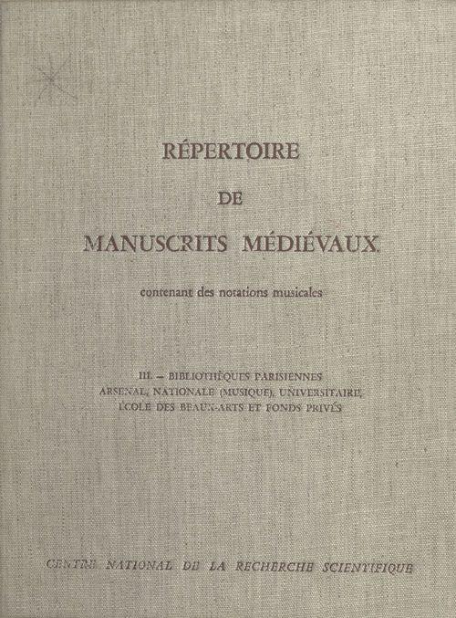 Bibliotheques parisinennes : arsenal, national, univ., 03  - Solange Corbin  - Collectif  - Madeleine Bernard