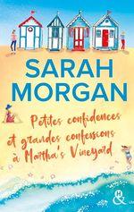 Vente Livre Numérique : Petites confidences et grandes confessions à Martha's Vineyard  - Sarah Morgan