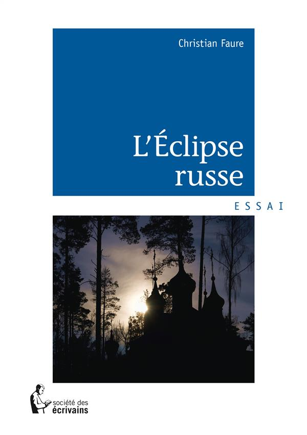 L'éclipse russe