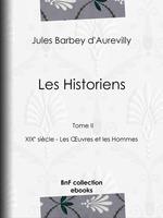 Vente Livre Numérique : Les Historiens  - Jules Barbey d'Aurevilly