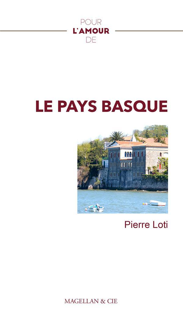 Pour l'amour de ; le pays basque