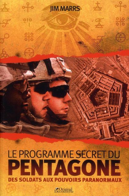 Le programme secret du Pentagone ; des soldats aux pouvoirs paranormaux