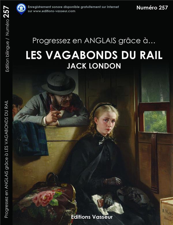 Progressez en anglais grâce à... ; les vagabonds du rail