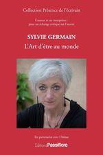 Vente Livre Numérique : Sylvie Germain - L'Art d'être au monde  - Sylvie Germain - Ardua