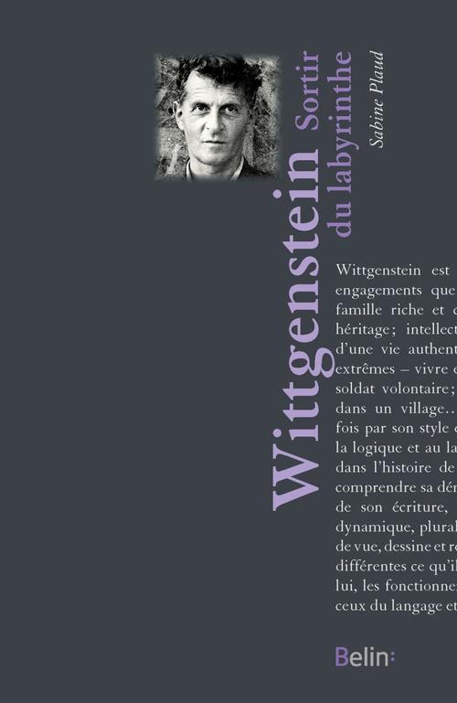 Wittgenstein ; sortir du labyrinthe