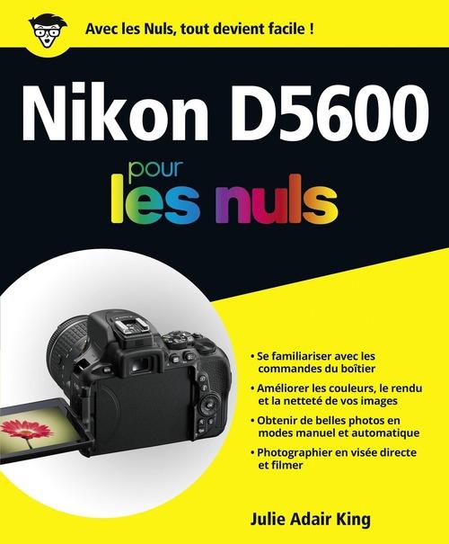 Nikon d5600 pour les nuls