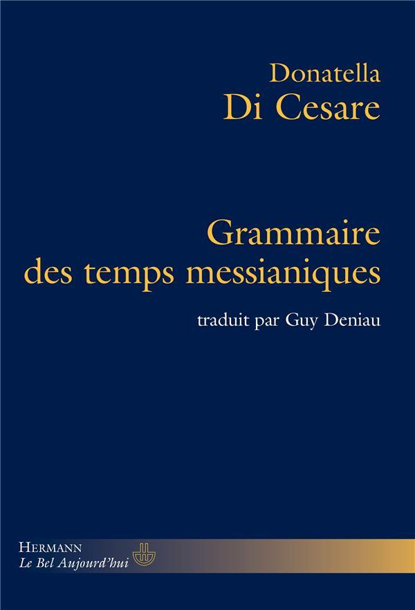 Grammaire des temps messianiques
