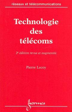 Technologie Des Telecoms (2. Ed.)