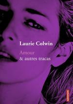 Vente Livre Numérique : Amour & autres tracas  - Laurie Colwin
