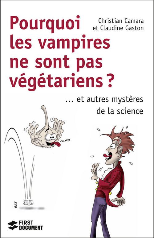 Pourquoi les vampires ne sont pas végétariens ?