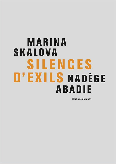 Silences d'exils