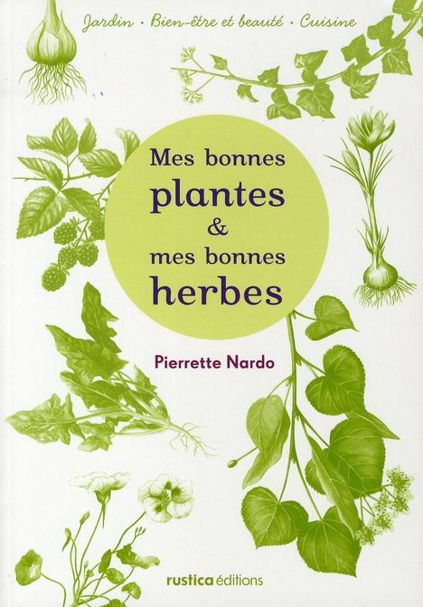 Mes Bonnes Plantes Et Mes Bonnes Herbes