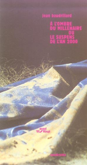 A l'ombre du millenaire ou le suspens del'an 2000