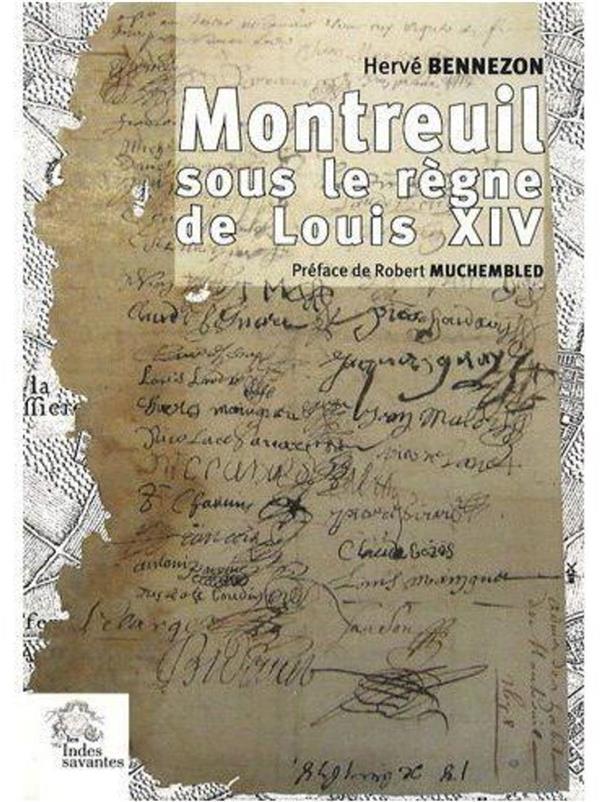 Montreuil sous le reigne de Louis XIV