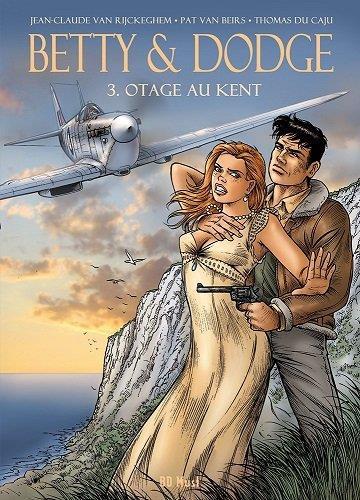 Betty & Dodge T.3 ; otage au Kent