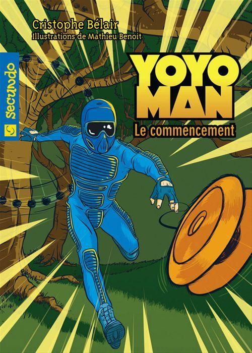 Yoyoman, le commencement