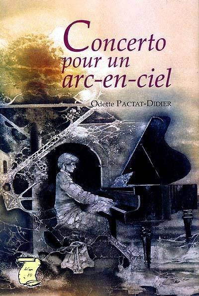 L'aventure humaine, passée, présente et à venir T.3 ; concerto pour un arc-en-ciel
